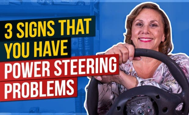 3 Signs that You Have Power Steering Problems