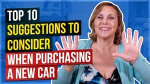 Top 10 Suggestions to Consider When Purchasing a New Car