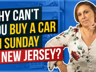 Why Can't You Buy a Car On Sunday in New Jersey?
