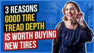 3 Reasons Good Tire Tread Depth is Worth Buying New Tires