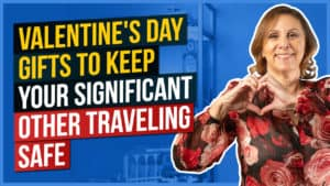 Valentine's Day Gifts to Keep Your Significant Other Traveling Safe