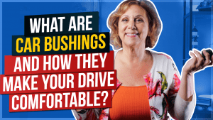 What Are Car Bushings and How They Make Your Drive Comfortable